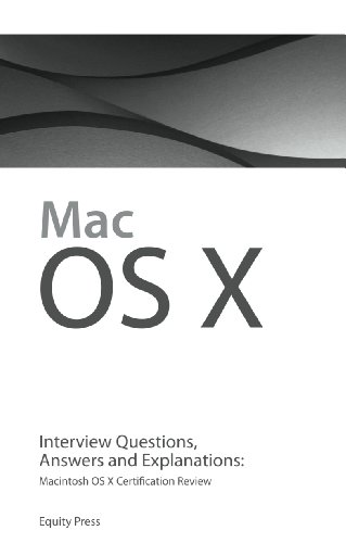 Macintosh OS X Interview Questions, Answers, and Explanations: Macintosh OS X Certification Review Epub