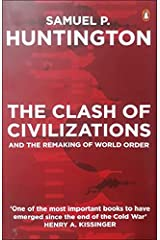 The Clash of Civilization and the Remaking of World Order Paperback