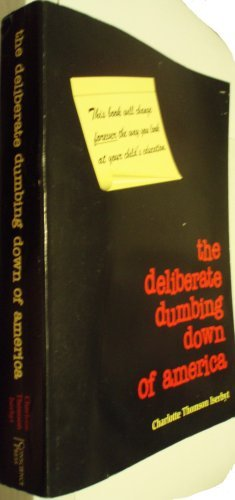 The Deliberate Dumbing Down of America - a Chronological Paper Trail