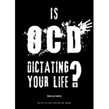 Is OCD Dictating Your Life?