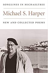 Songlines in Michaeltree: NEW AND COLLECTED POEMS (Illinois Poetry Series) Paperback