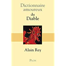 Dictionnaire amoureux du Diable (DICT AMOUREUX)