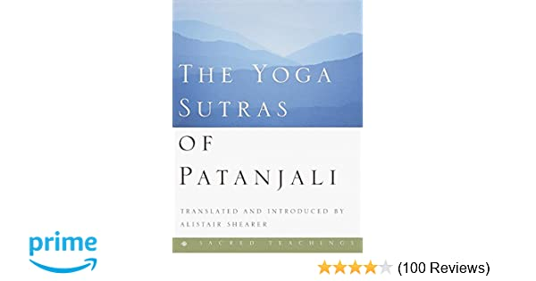 The Yoga Sutras of Patanjali (Sacred Teachings): Patanjali ...