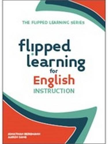Flipped Learning for English Language Instruction