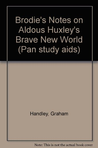 Brodie's Notes on Aldous Huxley's