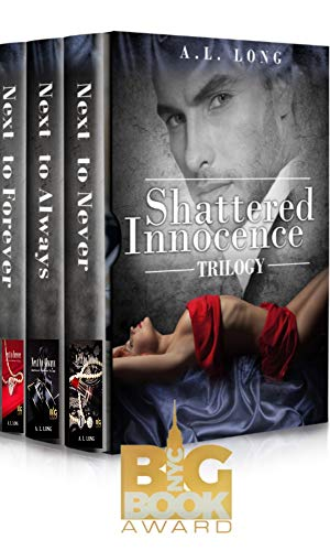 Book: Boxed Set - Shattered Innocence Trilogy - Three Complete Full-Length Novels by A. L. Long