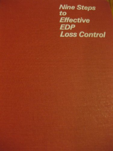 Nine Steps to Effective Edp Loss Control (9 Edp)