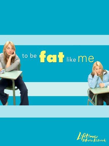 Fat Like Me (Kaley Cuoco To Be Fat Like Me)