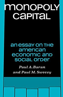 Monopoly Capital: An Essay on the American Economic and Social Order Library of Holocaust Testimonies Paperback: Amazon.es: Baran, Paul A., Sweezy, Paul M.: Libros en idiomas extranjeros