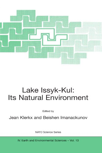 Lake Issyk-Kul: Its Natural Environment (Nato Science Series: IV:)