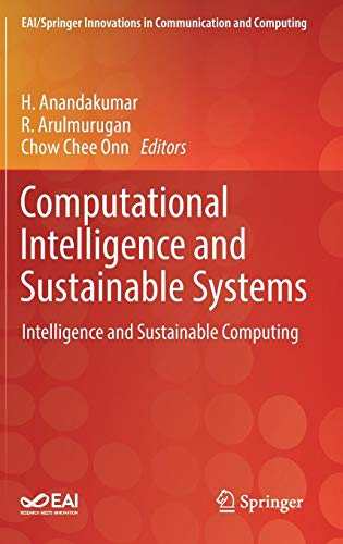 Computational Intelligence and Sustainable Systems: Intelligence and Sustainable Computing