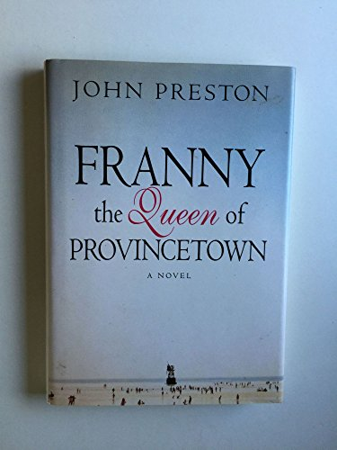 Franny, Queen of Provincetown