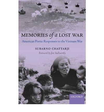 Download [(Memories of a Lost War: American Poetic Responses to the Vietnam War)] [Author: Subarno Chattarji] published on (December, 2001) pdf