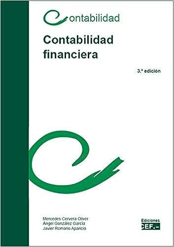 CONTABILIDAD FINANCIERA: Amazon.es: M. CERVERA OLIVER, A. GONZALEZ GARCÍA, J. ROMANO APARICIO: Libros