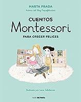 Cuentos Montessori para crecer felices (Nube de Tinta)