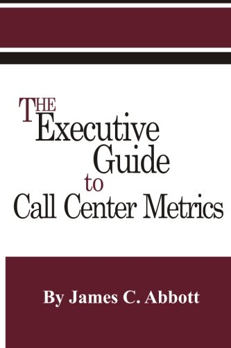 The Executive Guide to Call Center Metrics