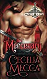 The Mercenary: An Enemies to Lovers Medieval
