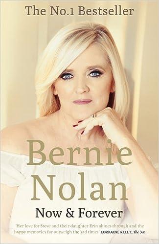 Now and Forever: Amazon co uk: Bernie Nolan: 9781444776782