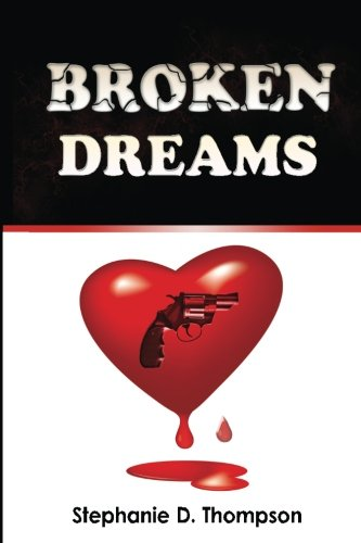 Broken Dreams (Broken Dreams Series) (Volume 1)