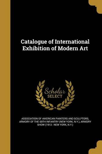 Download Catalogue of International Exhibition of Modern Art PDF