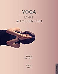 Yoga : L'art de l'attention