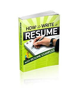 amazoncom how to write a resume with resume examples