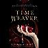 The Time Weaver: A Novel (Drakon)