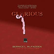 Glorious Audiobook by Bernice L. McFadden Narrated by Alfre Woodard