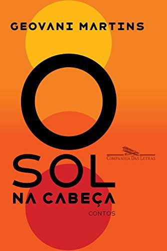 Amazon.com.br eBooks Kindle  O sol na cabeça  Contos, Geovani Martins 6cc9ad217a