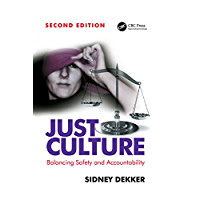 Just Culture: Balancing Safety and Accountability