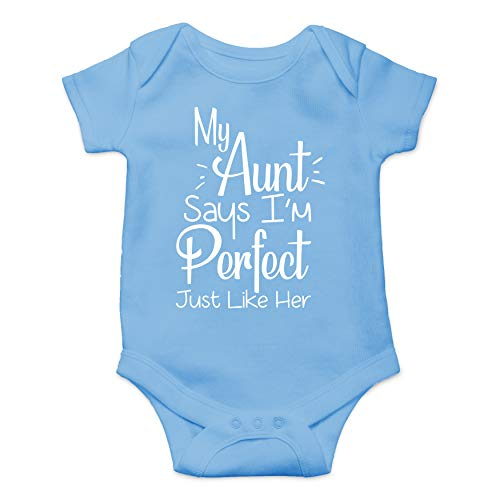 My Aunt Says I'm Perfect Just Like Her - Funny Cute Infant Creeper, One-Piece Baby Bodysuit (Light Blue, 6 Months) (Best Baby Gifts From Aunt)