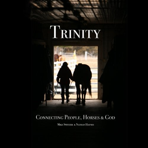 Download Trinity: Connecting People, Horses & God PDF