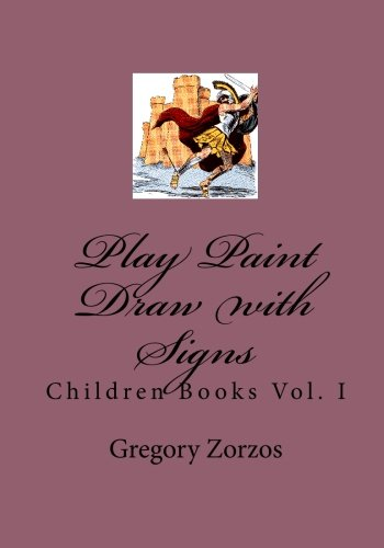 Download Play Paint Draw with Signs: Children Books Vol. I pdf epub