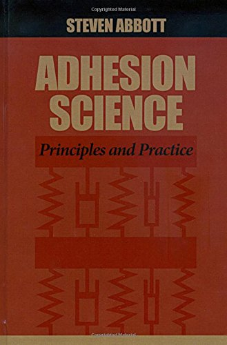 Adhesion Science: Principles and Practice