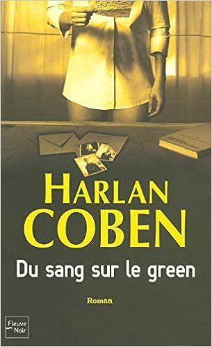 Du Sang Sur Le Green Amazon Fr Harlan Coben Thierry Arson