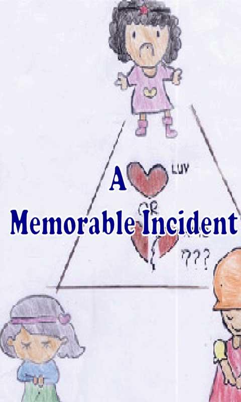 a memorable incident