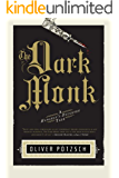 The Dark Monk (US Edition) (A Hangman's Daughter Tale Book 2) (English Edition)