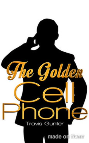 The Golden Cell Phone