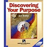 Discovering Your Purpose, Ivy Haley, 1878542923