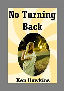 No Turning Back by [Hawkins, Ken]