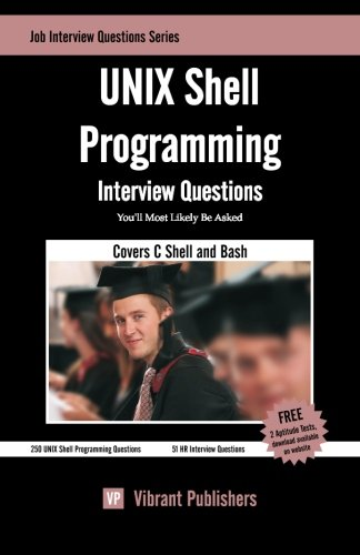 UNIX Shell Programming Interview Questions You'll Most Likely Be Asked (Job Interview Questions) by CreateSpace Independent Publishing Platform