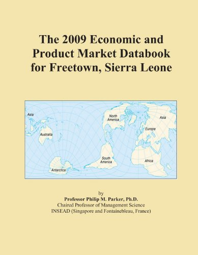 The 2009 Economic and Product Market Databook for Freetown, Sierra Leone