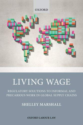 Living Wage: Regulatory Solutions to Informal and Precarious Work in Global Supply Chains