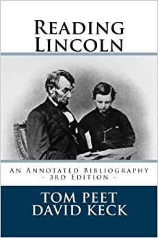 Reading Lincoln: An Annotated Bibliography - 3rd Edition