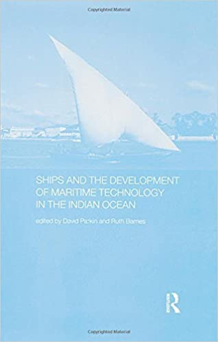 Book Ships and the Development of Maritime Technology on the Indian Ocean (Routledge Indian Ocean Series) (2016-01-21)