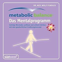 Metabolic Balance - das Mentalprogramm