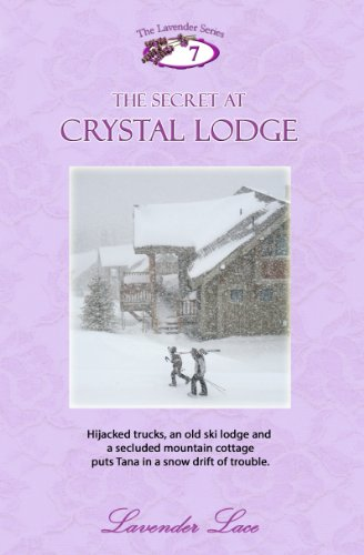 The Secret at Crystal Lodge (Lavender Series Book 7)