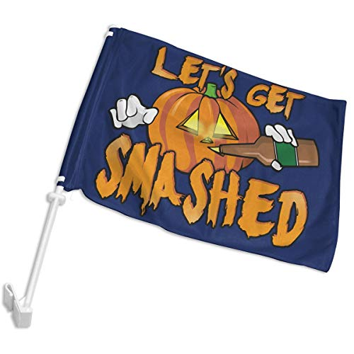 DAFAFA Let's Get Smashed Halloween Pumpkin Drinking Beer Flag for Cars Trucks Perfect for Car