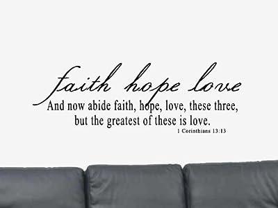 Faith Hope Love And Now Abide 1 Corinthians 13:13 Vinyl Wall Art Decal Sticker Home Decor