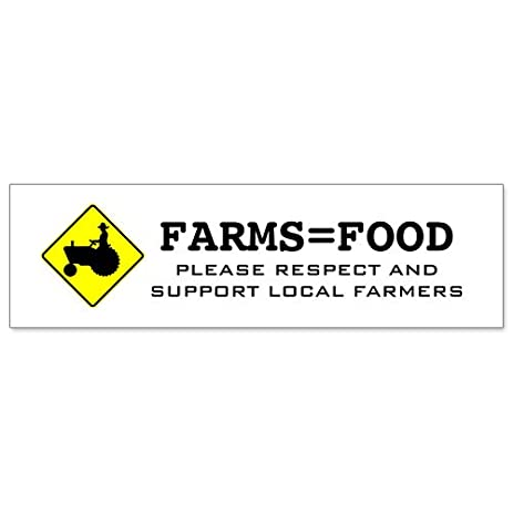 Car bumper sticker farms food respect and support farmers